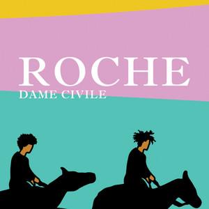 Dame Civile - Roche