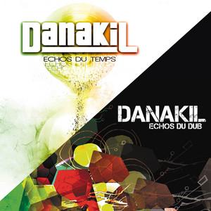 Danakil - Echos Du Temps Vs. Echos Du Dub