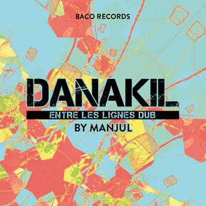 Danakil - Entre Les Lignes Dub