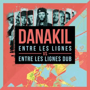 Danakil - Entre Les Lignes Vs. Entre Les Lignes Dub