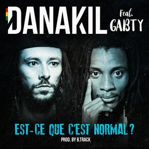Danakil - Est-ce Que C'est Normal ?