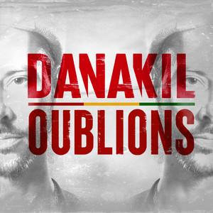 Danakil - Oublions