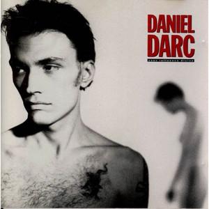 Daniel Darc - Sous Influence Divine