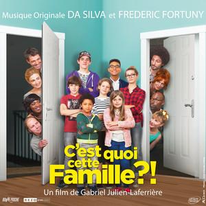 Da Silva - C'est Quoi Cette Famille ?! (bande Originale Du Film)
