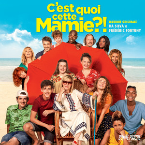 Da Silva - C'est Quoi Cette Mamie ?! (bande Originale Du Film)