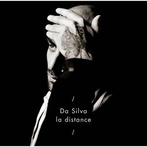 Da Silva - La Distance