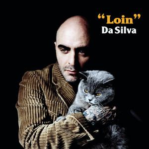 Da Silva - Loin