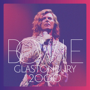 David Bowie - Glastonbury 2000 (live)