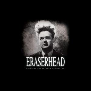 David Lynch - Eraserhead Soundtrack