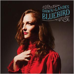Dawn Landes - Bluebird