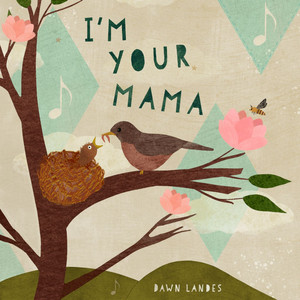Dawn Landes - I'm Your Mama