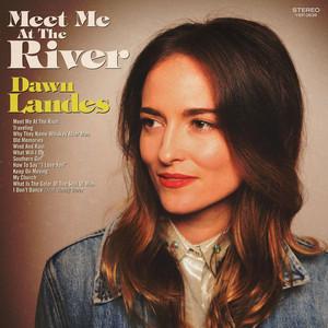 Dawn Landes - Traveling