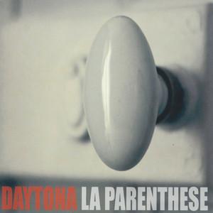 Daytona - La Parenthèse