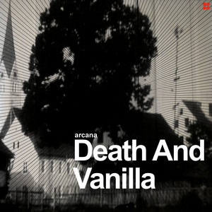 Death And Vanilla - Arcana