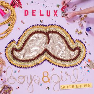 Deluxe - Boys & Girl (suite Et Fin)