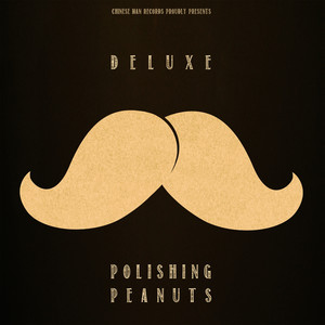 Deluxe - Polishing Peanuts Ep