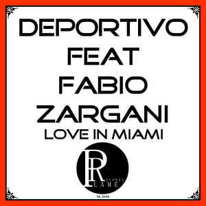 Deportivo - Love In Miami