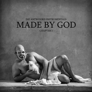 Die Antwoord - Made By God (chapter I)