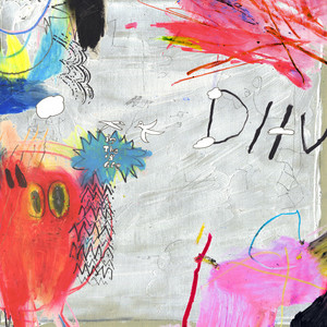DIIV - Is The Is Are