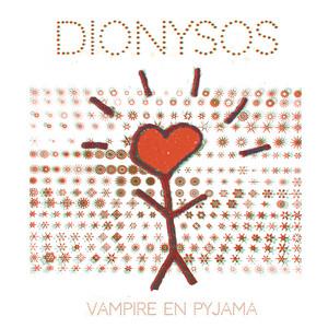 Dionysos - Vampire En Pyjama