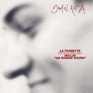 Dominique A - La Fossette – Edition Spéciale