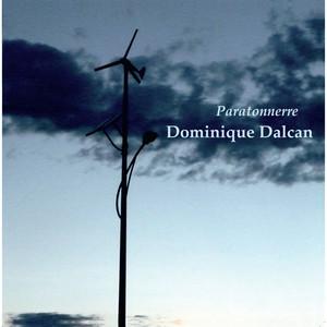 Dominique Dalcan - Paratonnerre