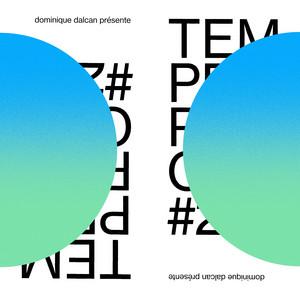 Dominique Dalcan - Temperance Volume 2