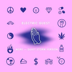 Electric Guest - More (quiet Storm Version)