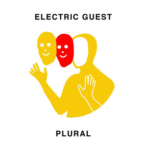 Electric Guest - Plural