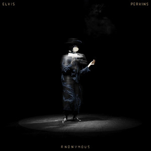 Elvis Perkins - Anonymous