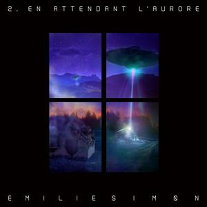 Emilie Simon - En Attendant L'aurore