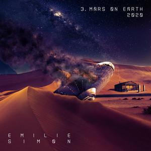 Emilie Simon - Mars On Earth 2020