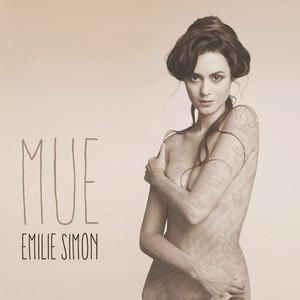 Emilie Simon - Mue