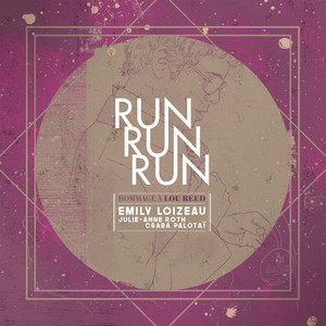 Emily Loizeau - Run Run Run (hommage à Lou Reed)
