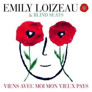 Emily Loizeau - Viens Avec Moi Mon Vieux Pays
