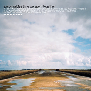 Exsonvaldes - Time We Spent Together
