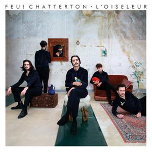 Feu! Chatterton - L'oiseleur