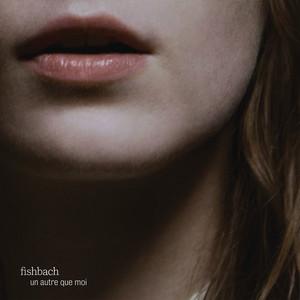 Fishbach - Un Autre Que Moi – Ep