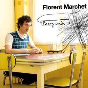 Florent Marchet - Benjamin