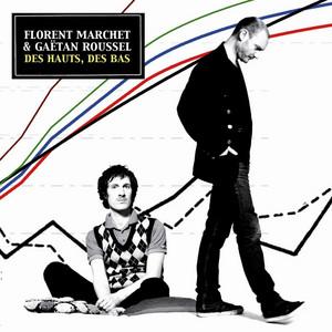 Florent Marchet - Des Hauts, Des Bas