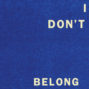 Fontaines D.C. - I Don't Belong