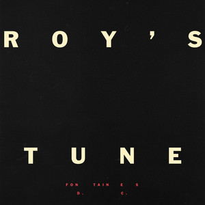 Fontaines D.C. - Roy's Tune