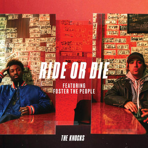 Foster The People - Ride Or Die (feat. Foster The People)