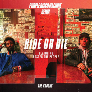 Foster The People - Ride Or Die (feat. Foster The People) [purple Disco Machine …