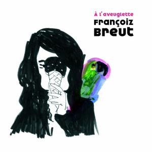 Françoiz Breut - A L'aveuglette