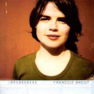 Françoiz Breut - Francoiz Breut