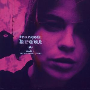 Françoiz Breut - Vingt A Trente Mille Jours