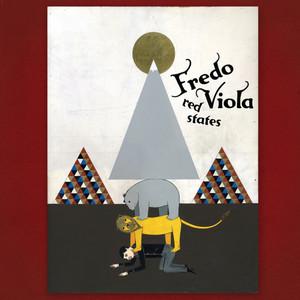 Fredo Viola - Red States