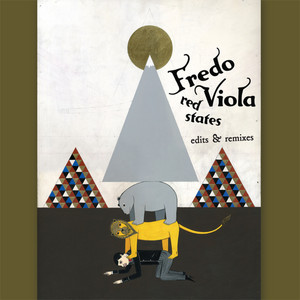 Fredo Viola - Red States (edits & Remixes)