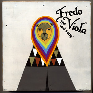 Fredo Viola - The Sad Song